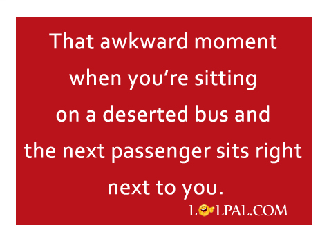 When You're Sitting In A Deserted Bus