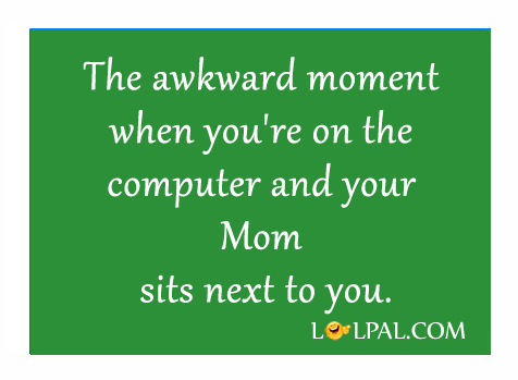 Mom Sits Next To You