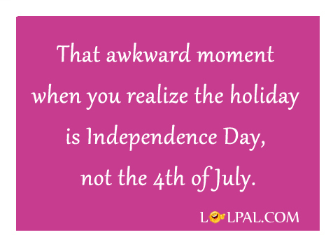 Independence Day Awkward Moment