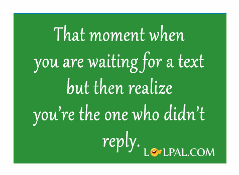 Waiting For A Text