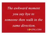 Saying Bye Then Walk In The Same Direction